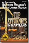 Top Attorney Baltimore 2010